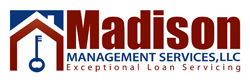 Madison Management Services, LLC - Loan Servicing
